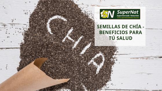 Semillas de Chía - Beneficios Para Tú Salud